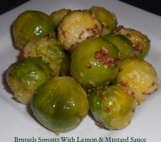 Brussels Sprouts With Lemon Amp Mustard Sauce Recipe
